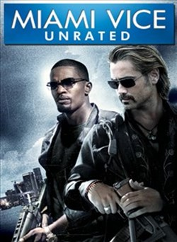 Buy Miami Vice (Unrated Version) from Microsoft.com