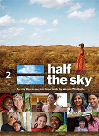 Half the Sky: Turning Oppression into Opportunity for Women Worldwide Part 2