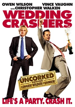 Wedding Crashers (Uncorked)