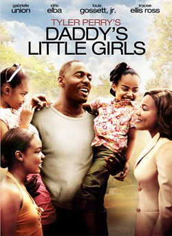 Buy Tyler Perry's Daddy's Little Girls from Microsoft.com