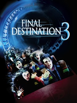 Buy Final Destination 3 from Microsoft.com