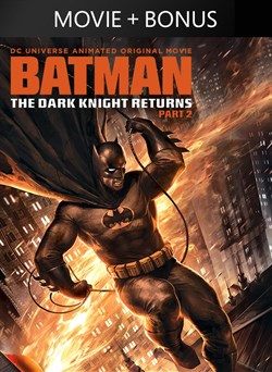 Batman: The Dark Knight Returns, Part 2 (Plus Bonus Features!)