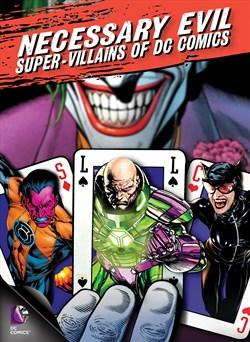 Necessary Evil: Super Villains of DC Comics