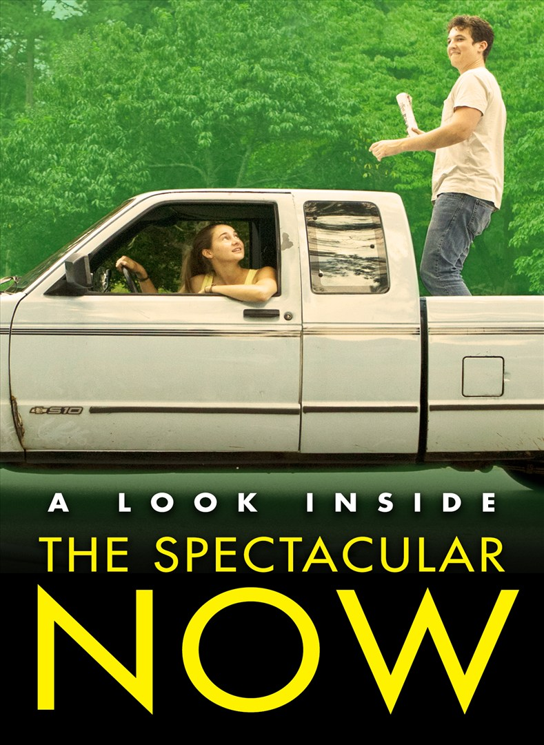 "The Spectacular Now (Featurette ""A Look Inside The Spectacular Now"")"