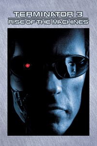 Terminator 3: Rise of the Machines