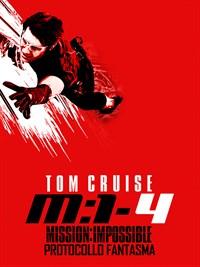 Mission: Impossible Protocollo Fantasma