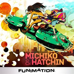 Buy Michiko and Hatchin from Microsoft.com