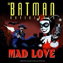 Batman Adventures: Mad Love