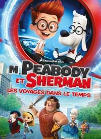 M.Peabody Et Sherman : Les Voyages