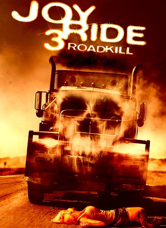 Joy Ride 3: Roadkill