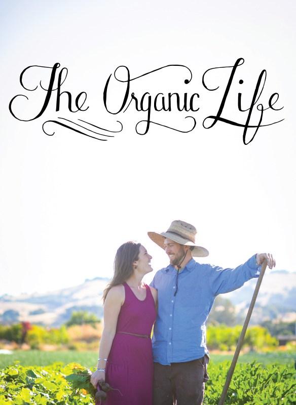 The Organic Life