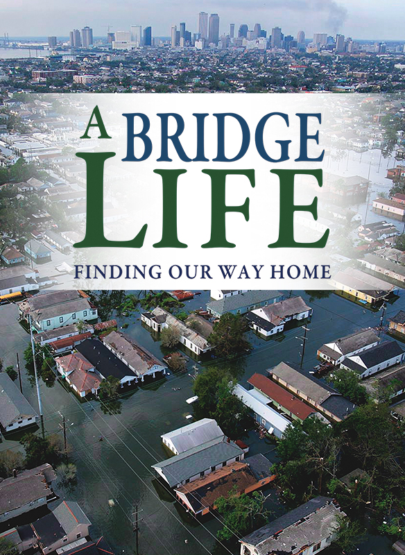 A Bridge Life: Finding Our Way Home
