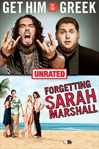 Get Him to the Greek (Unrated) + Forgetting Sarah Marshall (Unrated)