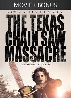 The Texas Chain Saw Massacre: 40th Anniversary + Bonus
