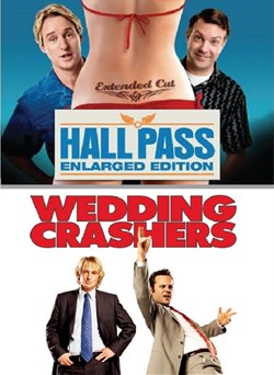 Hall Pass / Wedding Crashers