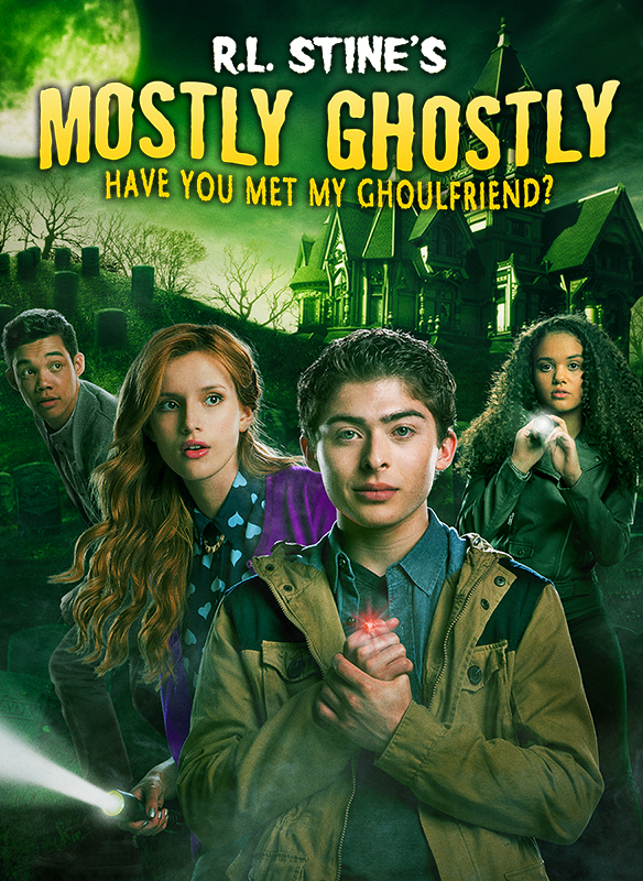 R.L. Stine's Mostly Ghostly: Have You Met My Ghoulfriend?