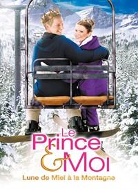 Le prince et moi - lune de miel a la montagne