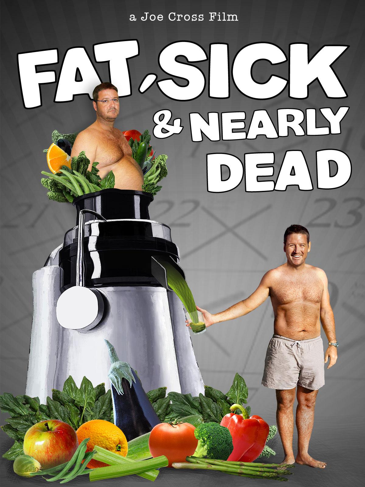 Fed, syg og næsten død
