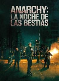 Anarchy: La Noche de las Besitias