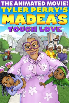 Buy Tyler Perry's Madea's Tough Love from Microsoft.com