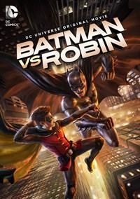 Batman vs Robin: Filme Animado Da Dc Universe