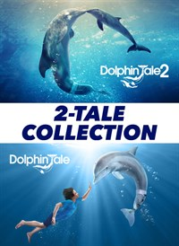 Dolphin Tale & Dolphin Tale 2