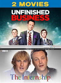 Unfinished Business / The Internship