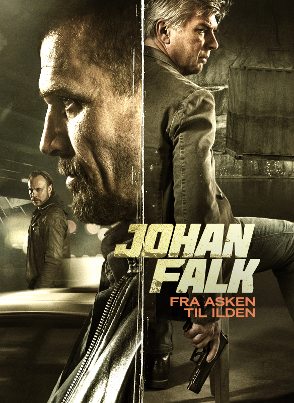 Johan Falk: Fra asken til ilden