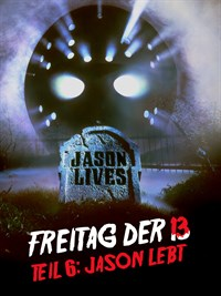 Freitag Der 13 Teil 6: Jason Lebt