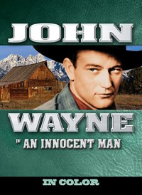 John Wayne in An Innocent Man (In Color)