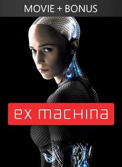 Ex Machina + Unrated Bonus Features