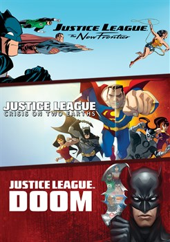 Justice League: The New Frontier / Justice League: Crisis on Two Earths / Justice League: Doom