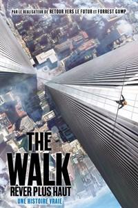 The Walk - Rêver plus Haut
