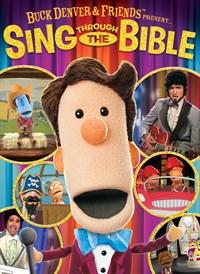 Buck Denver and Friends Present... Sing Through the Bible