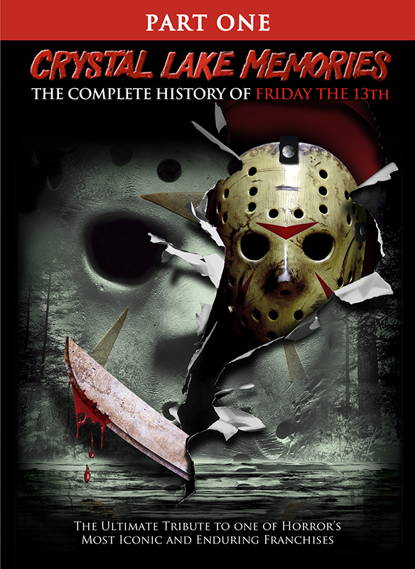 Crystal Lake Memories: Complete History of Friday the 13th Part 1