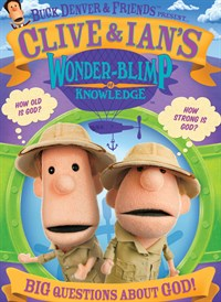 Buck Denver and Friends Present... Clive & Ian's Wonder-Blimp of Knowledge