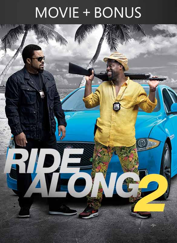 Ride Along 2 + Bonus Content