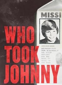 Who Took Johnny?