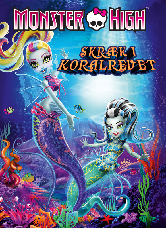 Monster High: Skræk I Koralrevet