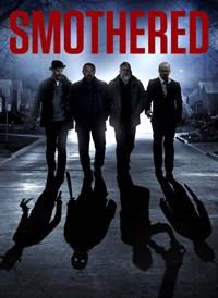 Smothered (2013)
