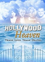Buy Hollywood Heaven: Tragic Lives, Tragic Deaths - Microsoft Store en-IE