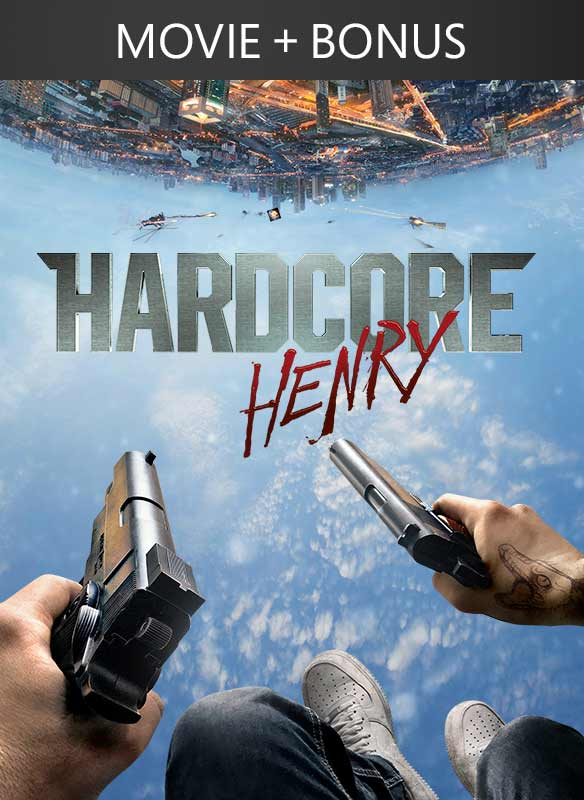 Hardcore Henry + Bonus