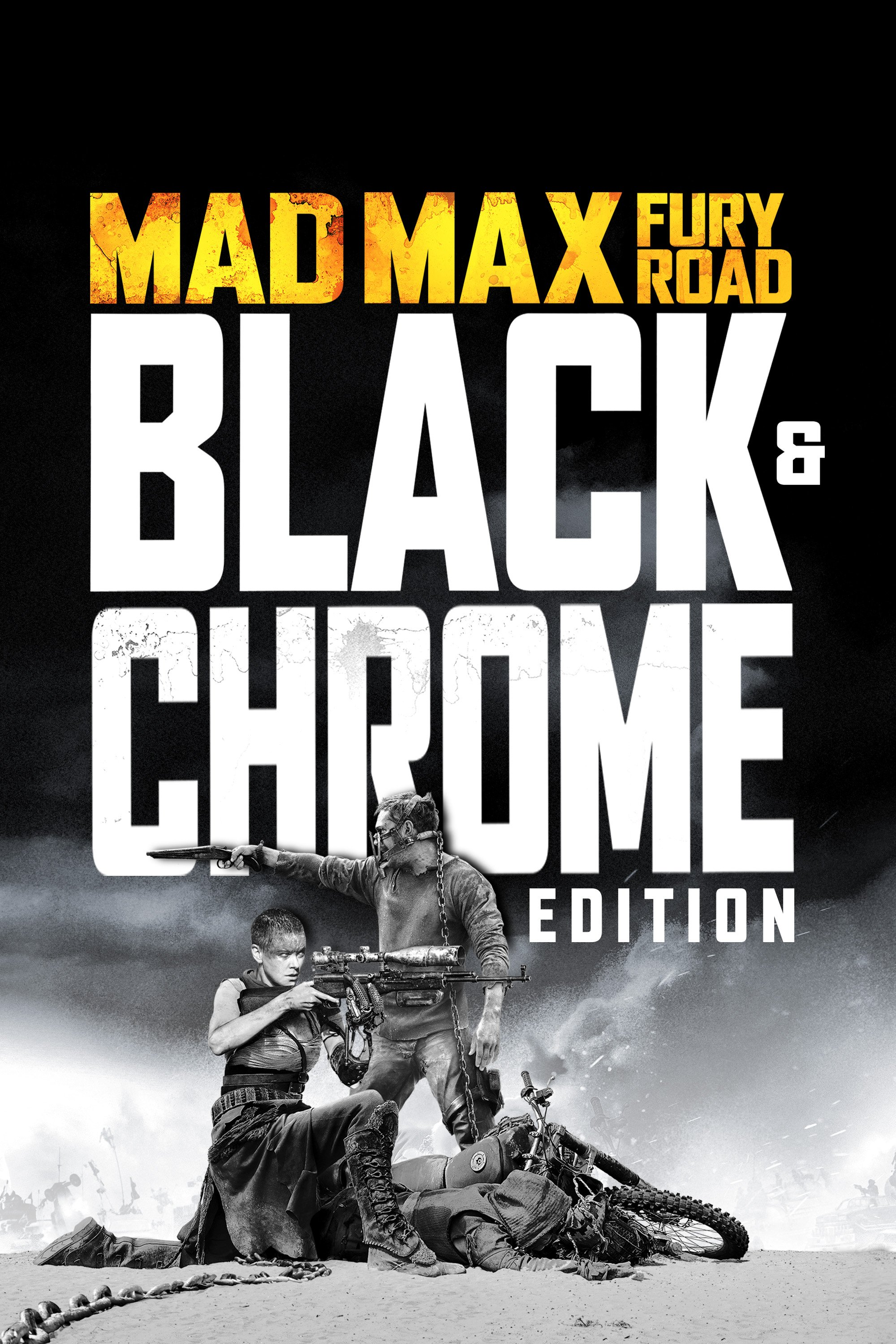 Mad Max: Fury Road: Black & Chrome Edition
