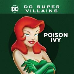 DC Super-Villains: Poison Ivy