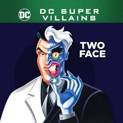 DC Super-Villains: Two Face