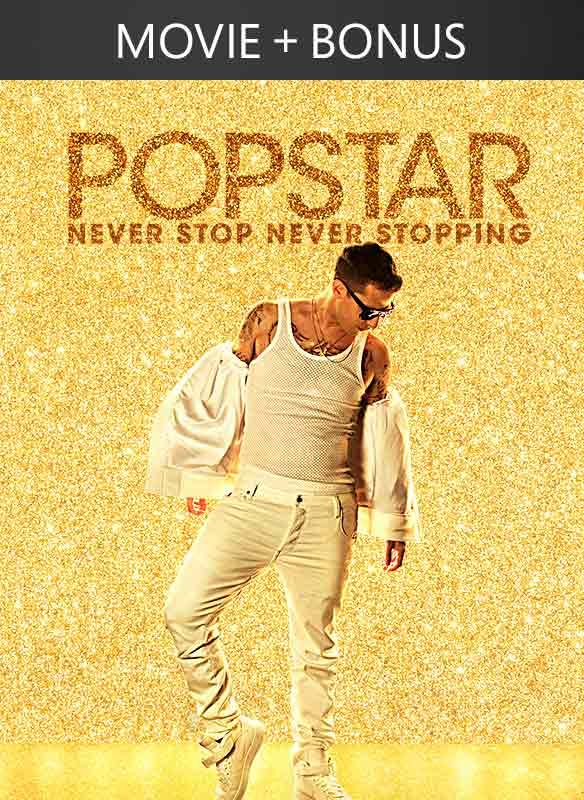 Popstar: Never Stop Never Stopping + Bonus