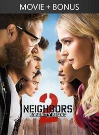Neighbors 2: Sorority Rising + Bonus