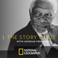 Story of Us with Morgan Freeman