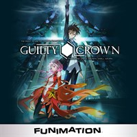 Guilty Crown (Original Japanese w/English sub)