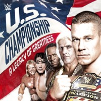 WWE: The US Championship: A Legacy of Greatness